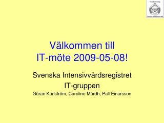 V lkommen till IT-m te 2009-05-08