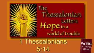 1 Thessalonians 5:14