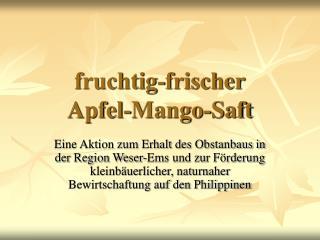 fruchtig-frischer Apfel-Mango-Saft