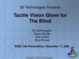 S3 Technologies Presents