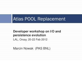 Atlas POOL Replacement