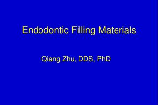 Endodontic Filling Materials