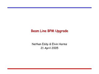 Beam Line BPM Upgrade