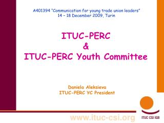 "A401394 ""Communication for young trade union leaders"" 14 – 18 December 2009, Turin"