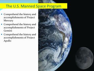 The U.S. Manned Space Program