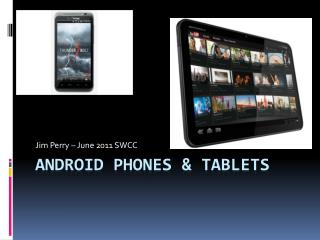 Android Phones  Tablets