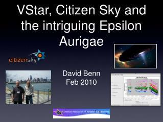 VStar, Citizen Sky and the intriguing Epsilon Aurigae