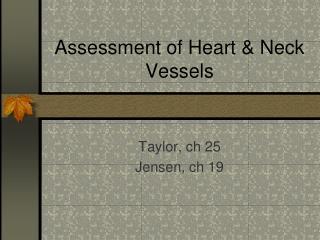 Assessment of Heart & Neck Vessels