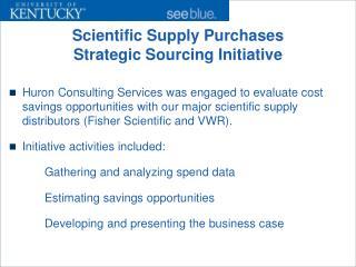 Scientific Supply Purchases Strategic Sourcing Initiative