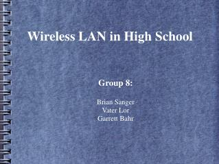Wireless LAN in High School
