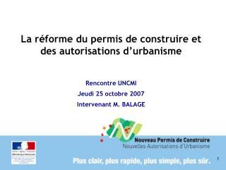 La réforme du permis de construire et des autorisations d'urbanisme