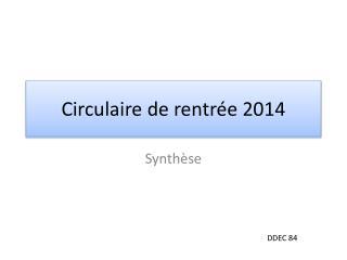 Circulaire de rentrée 2014