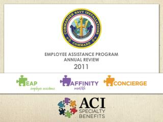 EMPLOYEE ASSISTANCE PROGRAM  ANNUAL REVIEW 2011