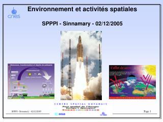 Environnement et activités spatiales SPPPI - Sinnamary - 02/12/2005