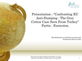 Mondialisation et politique commerciale Professeur Olivier Cadot