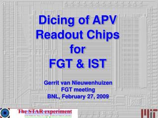 Dicing of APV Readout Chips for FGT & IST