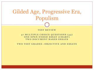 Gilded Age, Progressive Era, Populism