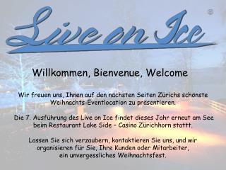 Willkommen, Bienvenue, Welcome