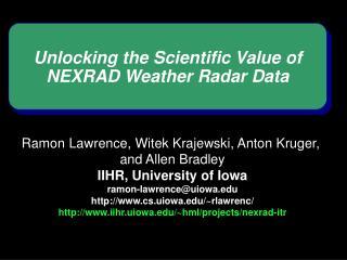 Unlocking the Scientific Value of NEXRAD Weather Radar Data