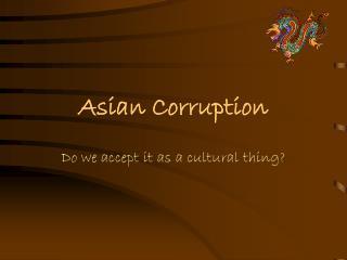 Asian Corruption