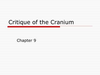 Critique of the Cranium
