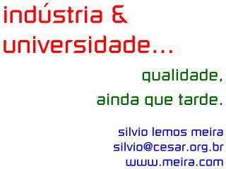 indústria & universidade...