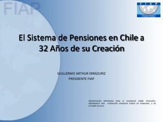 El Sistema de Pensiones en Chile  a 32  Años de su Creación