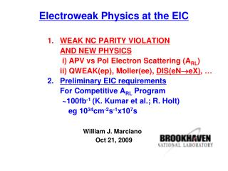 Electroweak Physics at the EIC                  1.    WEAK NC PARITY VIOLATION  AND NEW PHYSICS