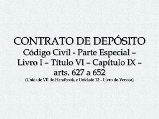 Contrato de Depósito Conceito :