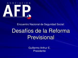Desafíos de la Reforma Previsional
