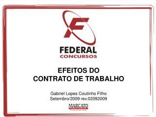 EFEITOS DO  CONTRATO DE TRABALHO