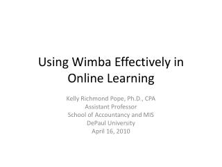 Using Wimba Effectively in Online Learning