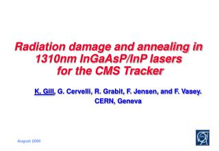Radiation damage and annealing in 1310nm InGaAsP/InP lasers  for the CMS Tracker