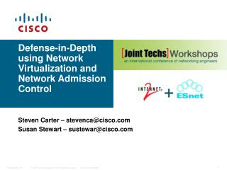 Defense-in-Depth using Network Virtualization and Network Admission Control