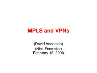 MPLS and VPNs