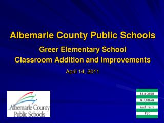 Albemarle County Public Schools Greer Elementary School Classroom Addition and Improvements