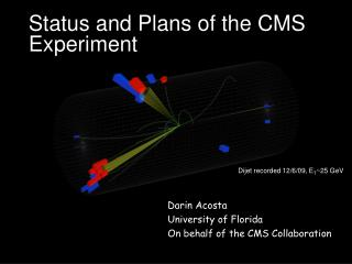 Status and Plans of the CMS Experiment
