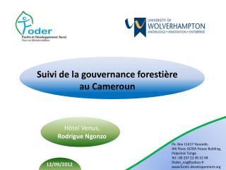 Suivi de la gouvernance foresti�re  au Cameroun