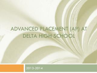 Advanced Placement (AP) at Delta High School