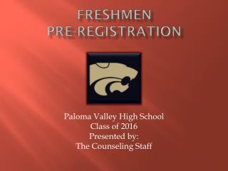 FRESHMEN Pre-Registration