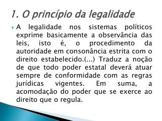 1. O princípio da legalidade