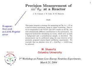 M. Shaevitz  Columbia University 3 rd  Workshop on Future Low-Energy Neutrino Experiments