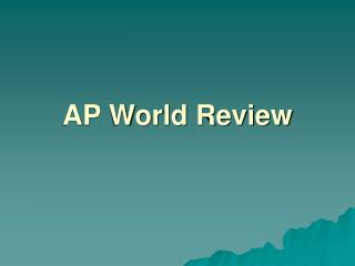 AP World Review