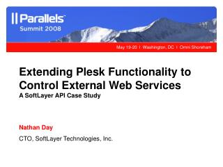 Extending Plesk Functionality to Control External Web Services A SoftLayer API Case Study