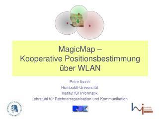 MagicMap – Kooperative Positionsbestimmung über WLAN