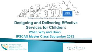 Designing and Delivering Effective Services for Children: