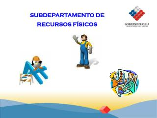 SUBDEPARTAMENTO DE RECURSOS FÍSICOS