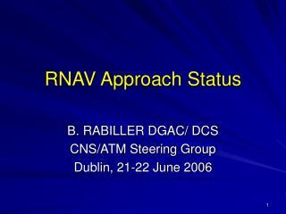 RNAV Approach Status