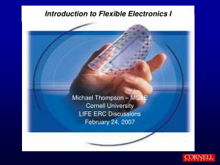 Introduction to Flexible Electronics I