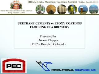 URETHANE CEMENTS or EPOXY COATINGS  FLOORING IN A BREWERY